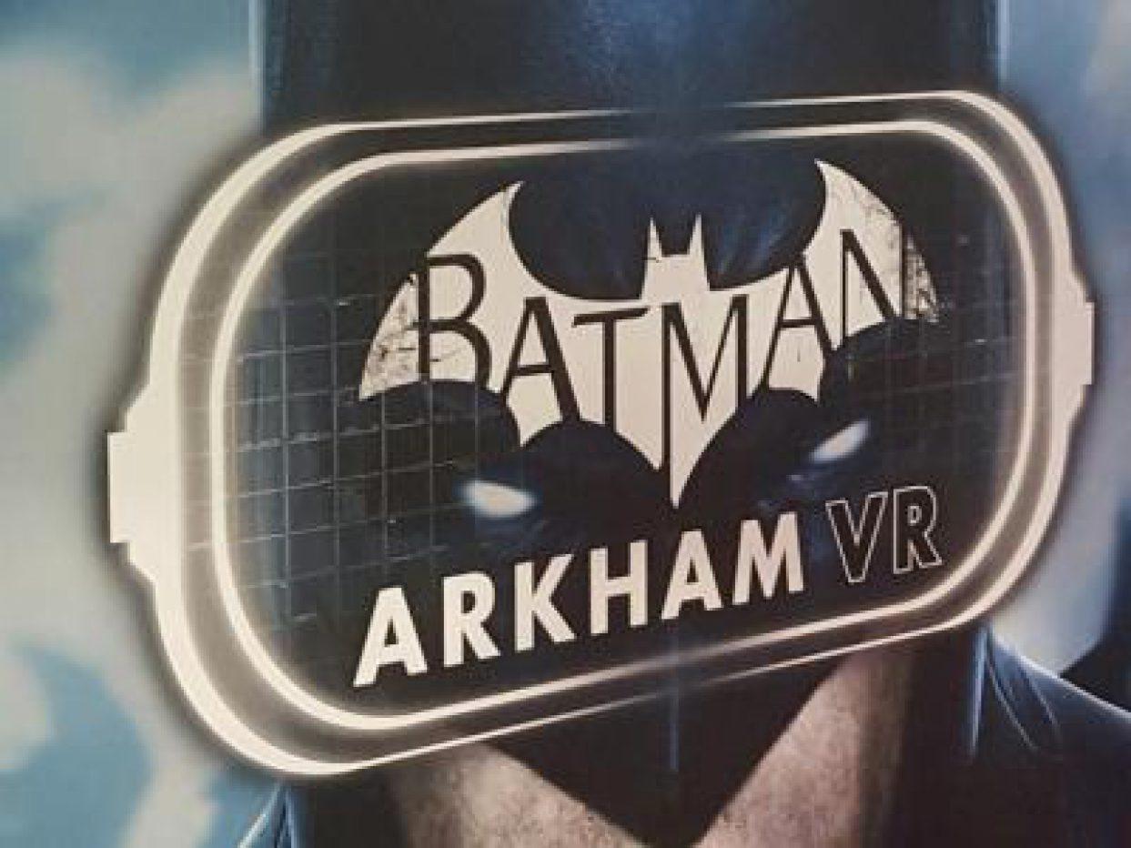 Nuevo contacto con Batman Arkham VR